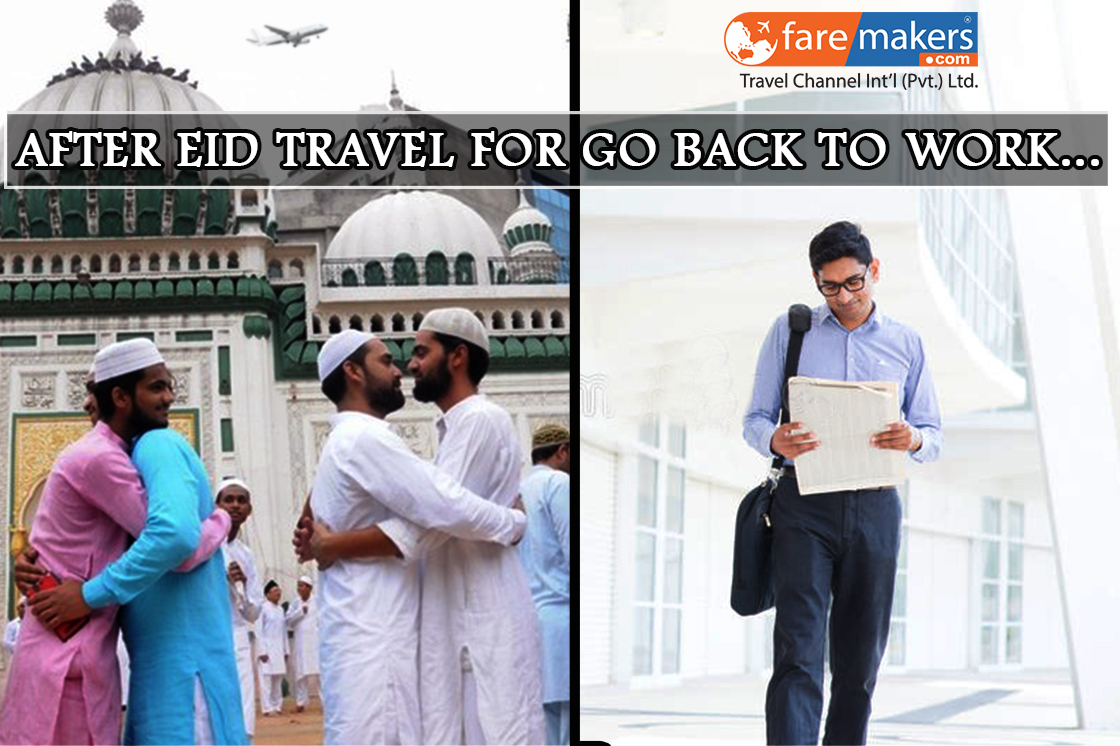 After Eid Get Ready For Travel